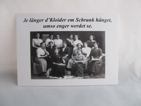 Postkarte - Je länger de Plute em Schrank hänge, umso engerweden se.