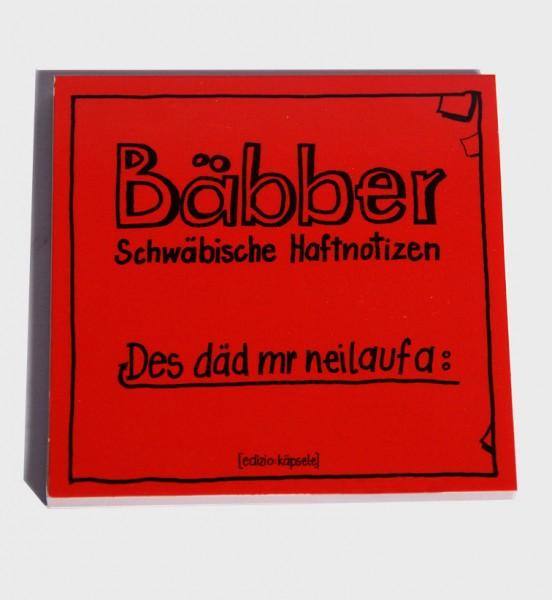 Bäbber - Des däd mr neilaufa