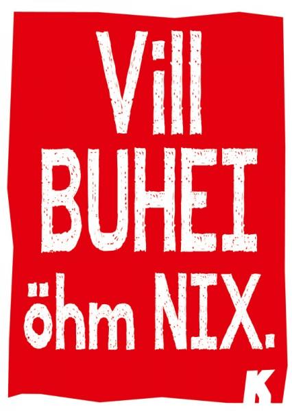 Postkarte - Vill Buhei öhm nix.