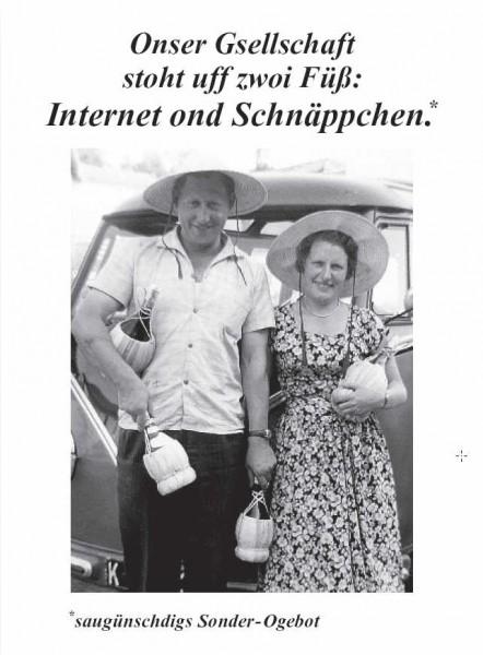 Postkarte - Onser Gsellschaft stoht uff zwoi Füß: Internet ond Schnäppchen.