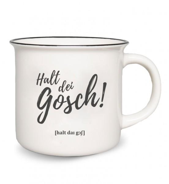 """Tasse: """"Halt dei Gosch"""""""
