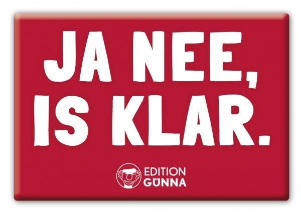 Magnet - JA NEE, IS KLAR.