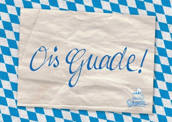 Postkarte - Ois Guade!