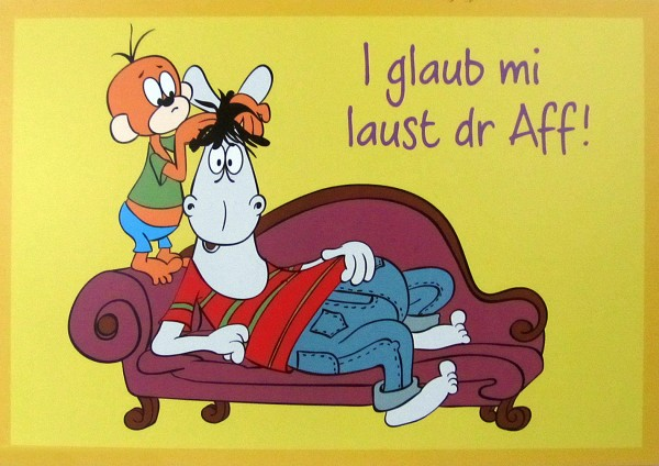 Postkarte - I glaub mi laust dr Aff!