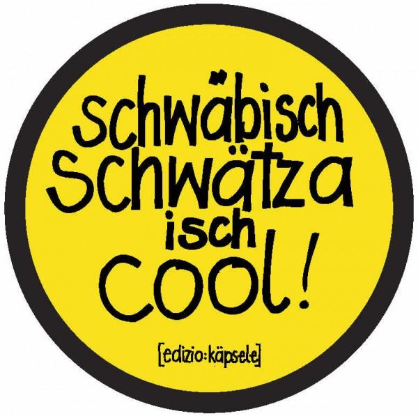 Autoaufkleber - Schwäbisch schwätza isch cool!