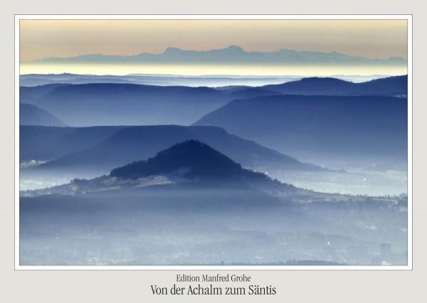 Postkarte - Ed. Manfred Grohe - Von der Achalm zum Säntis