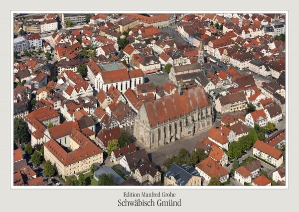 Postkarte - Ed. Manfred Grohe - Schwäbisch Gmünd