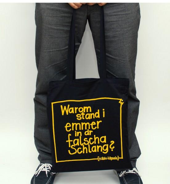 Schwäbischer Einkaufsbeutel - Warom stand i emmer in dr falscha Schlang?