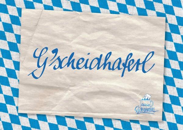 Postkarte - G'scheidhaferl!