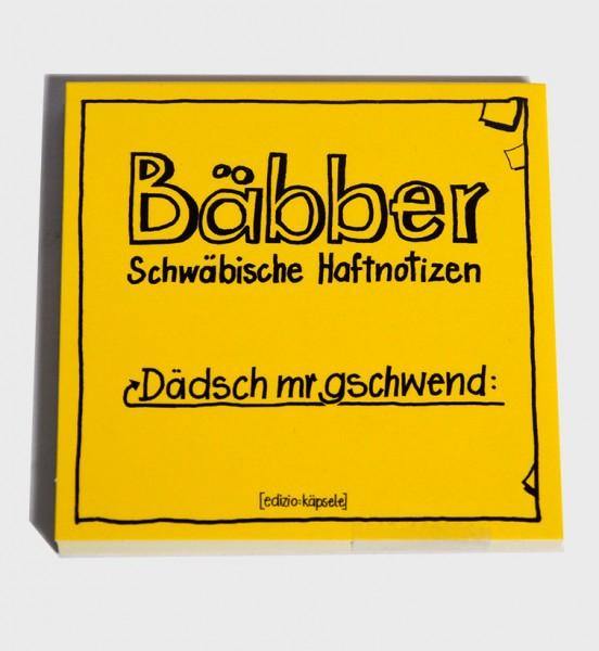 Bäbber - Dädsch mr gschwend