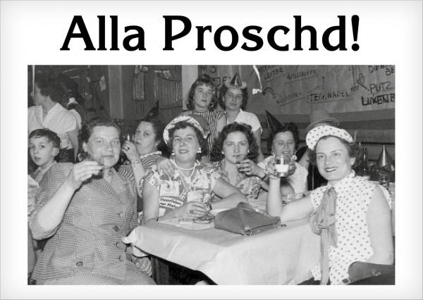 Postkarte - Alla Proschd!