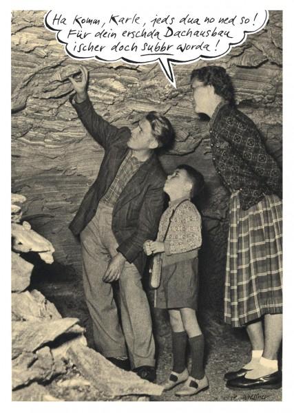 Postkarte - Freimut Woessner - Ha komm, Karle, jeds dua no net so! Für dein erschda Dachausbau ische