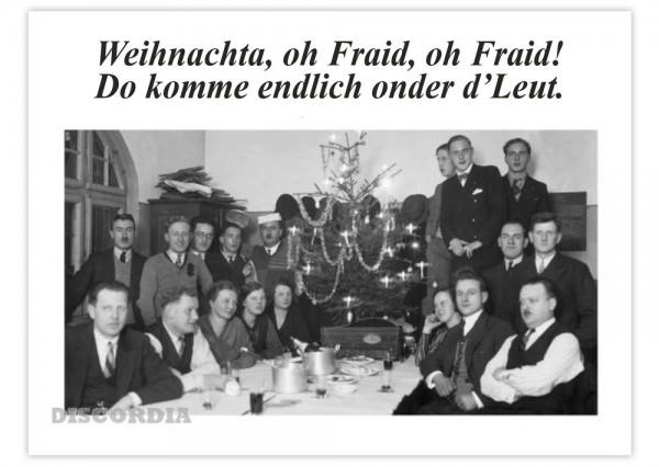 Weihnachta, oh Fraid, oh Fraid