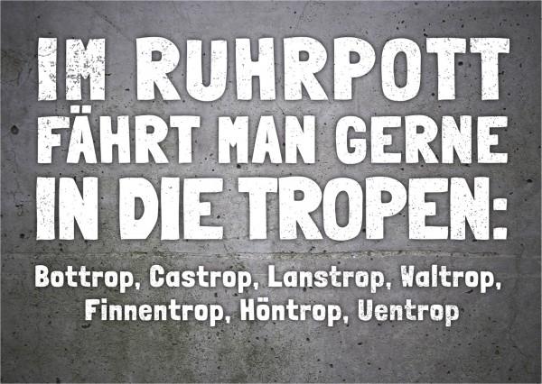 Postkarte - IM RUHRPOTT FÄHRT MAN GERNE IN DIE TROPEN …