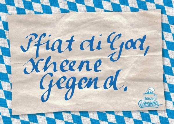Postkarte - Pfiat di God, scheene Gegend.
