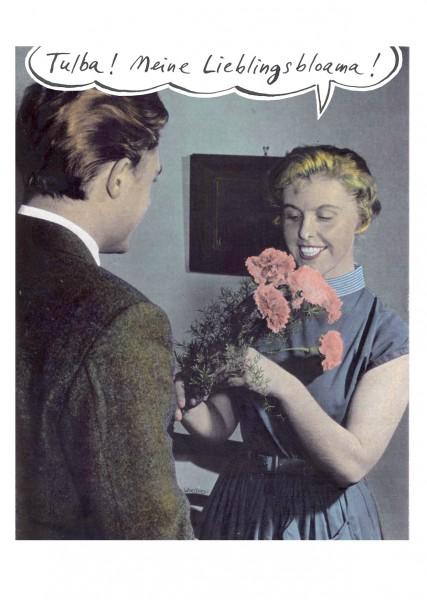Postkarte - Freimut Woessner - Tulba! Meine Lieblingsbloama!