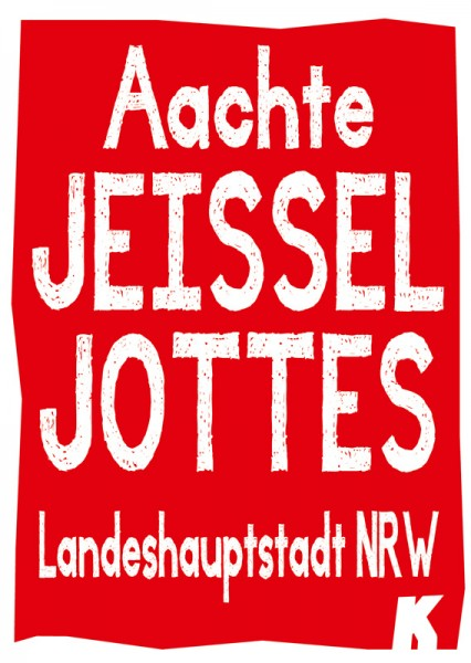 Postkarte - Achte Jeissel Jottes. Landeshauptstadt NRW